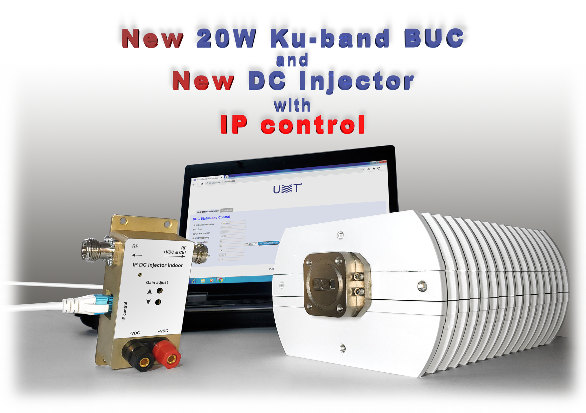 New buc line with ip control developed by umt llc